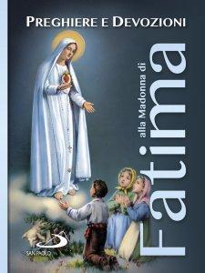 Copertina di 'Preghiere e devozioni alla Madonna di Fatima'