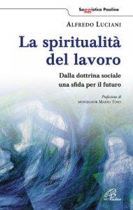 Copertina di 'La spiritualità del lavoro'