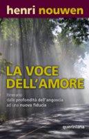 La voce dell'amore - Nouwen Henri J.