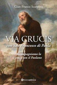 Copertina di 'Via Crucis con San Francesco di Paola'