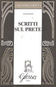 Copertina di 'Scritti sul prete'