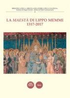 La Maestà di Lippo Memmi 1317-2017. Atti della Giornata di studi (San Gimignano, 28 ottobre 2017)