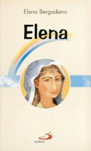 Copertina di 'Elena. Mamma di Costantino il Grande'