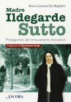 Ildegarde Sutto - M. Concetta De Magistris