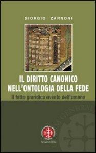 Copertina di 'Il diritto canonico nell'ontologia della fede'