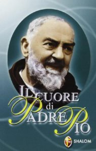 Copertina di 'Il cuore di padre Pio'