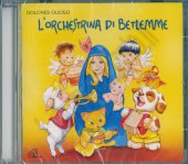 L'orchestrina di Betlemme - Dolores Olioso
