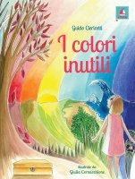I colori inutili - Guido Clericetti