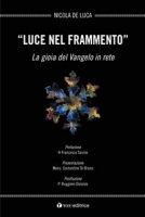 Luce nel frammento - Nicola De Luca