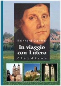 Copertina di 'In viaggio con Lutero'