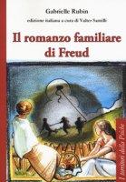 Il romanzo familiare di Freud - Rubin Gabrielle