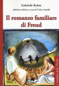 Copertina di 'Il romanzo familiare di Freud'
