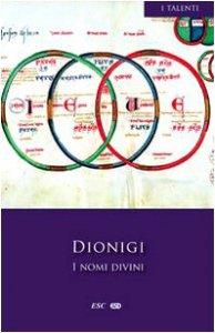 Copertina di 'I nomi divini - Dionigi'
