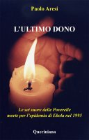 Ultimo dono (L') - Paolo Aresi
