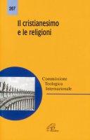 Il cristianesimo e le religioni - Comm.Teologica Internazionale