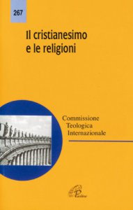 Copertina di 'Il cristianesimo e le religioni'