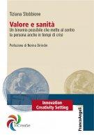 Valore e sanità - Tiziana Stobbione