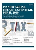 Pianificazione fiscale e strategia per il 2019 - Pierpaolo Ceroli,  Sonia Pucci