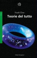 Teorie del tutto - Frank Close