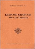 Lexicon graecum Novi Testamenti (rist. anast. Parigi) - Zorell Franz