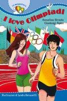 I love Olimpiadi - Strada Annalisa, Spini Gianluigi