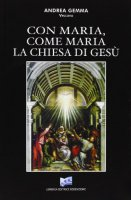 Con Maria, come Maria - Gemma Andrea