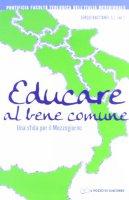 Educare al bene comune - Bastianel Sergio