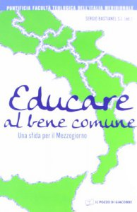 Copertina di 'Educare al bene comune'