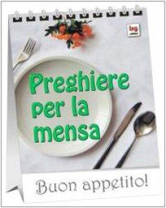 Copertina di 'Preghiere per la mensa. Buon appetito'