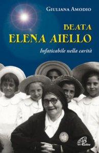 Copertina di 'Beata Elena Aiello'