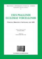 Usus psallendi ecclesiae vercellensis (Vercelli, biblioteca Capitolare, cod. 53) - Jonatha Brusa