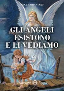 Copertina di 'Gli angeli esistono e li vediamo'