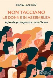 Copertina di 'Non tacciano le donne in assemblea'