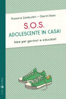 SOS: adolescente in casa!