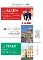 La mafia, la Chiesa, lo Stato - Pilato Vincenzo