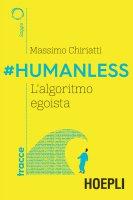 #Humanless - Massimo Chiriatti