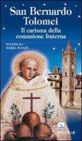 San Bernardo Tolomei. Il carisma della comunione fraterna - Avanzo Stanislao M.