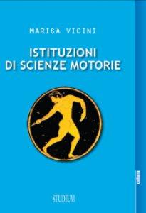 Copertina di 'Istituzioni di scienze motorie'