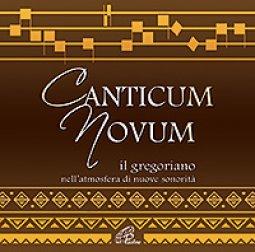 Copertina di 'CANTICUM NOVUM. Coro Gregoriano Mediæ Ætatis Sodalicium. CD'