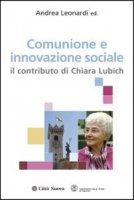 Comunione e innovazione sociale - Leonardi Andrea