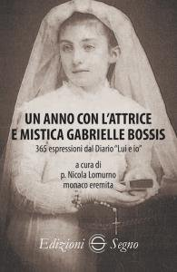 Copertina di 'Un anno con lattrice e mistica Gabrielle Bossis'