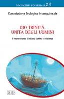 Dio Trinità, unità degli uomini - Commissione Teologica Internazionale