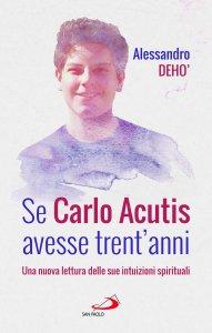 Copertina di 'Se Carlo Acutis avesse trent'anni'