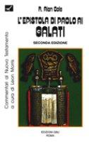 Epistola di Paolo ai galati. Introduzione e commentario - Cole R. Alan