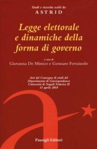 Copertina di 'Legge elettorale e dinamiche della forma di governo'
