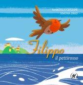 Filippo e il pettirosso - Marcella Giuliani