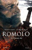 Romolo. Il primo re - Forte Franco, Anselmi Guido