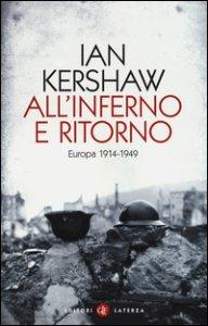 Copertina di 'All'inferno e ritorno. Europa 1914-1949'