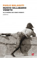 Nuovo Sillabario veneto - Paolo Malaguti