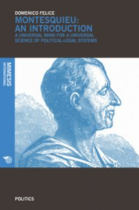 Copertina di 'Montesquieu an introduction. A universal mind for a universal science of political-legal systems'